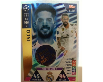 Macht Attax Champions League 2019 ISCO Nº 399 MAN OF THE MATCH