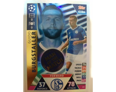 Macht Attax Champions League 2019 BURGSTALLER Nº 402 MAN OF THE MATCH