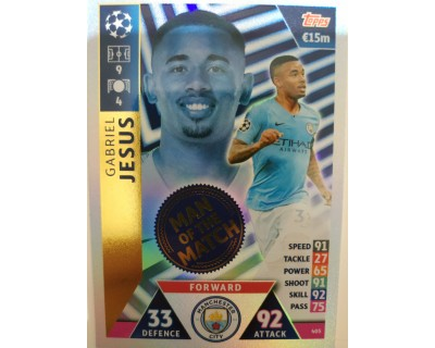 Macht Attax Champions League 2019 GABRIEL JESUS Nº 405 MAN OF THE MATCH