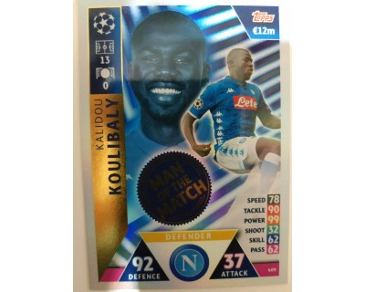 Macht Attax Champions League 2019 KOULIBALY Nº 409 MAN OF THE MATCH