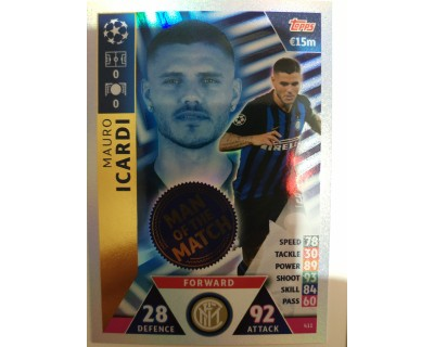 Macht Attax Champions League 2019 ICARDI Nº 411 MAN OF THE MATCH