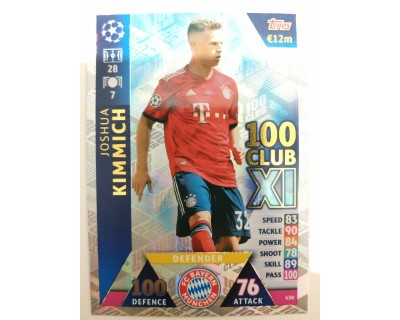 Macht Attax Champions League 2019 KIMMICH Nº 430 100 CLUB