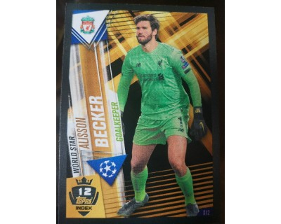 Match Attax 101 2019/2020 ALISSON BECKER WORLD STAR 12