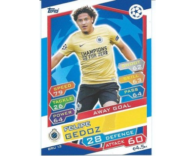 MATCH ATTAX U.C.LEAGUE 2016/2017 CLUB BRUGGE KV Nº 12 AWAY GOAL