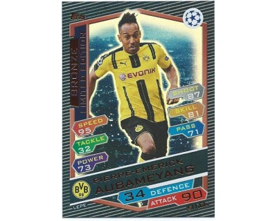 MATCH ATTAX U.C.LEAGUE 2016/2017 LIMITED EDITION AUBAMEYANG BRONZE